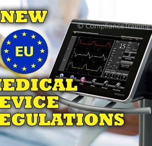 New EU Medical Device Regulations Charles Paul Compliance Trainings