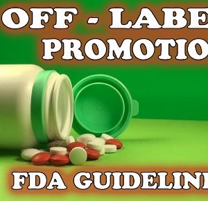 Off-label promotion with truthful Information FDA GUIDELINES Casper Uldriks Compliance Trainings