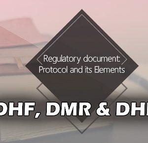 Key Regulatory Documents - DHF DMR DHR David Lim Compliance Trainings