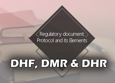 Key Regulatory Documents - DHF DMR DHR David Lim Compliance Trainings